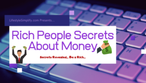 Rich People Secrets About Money