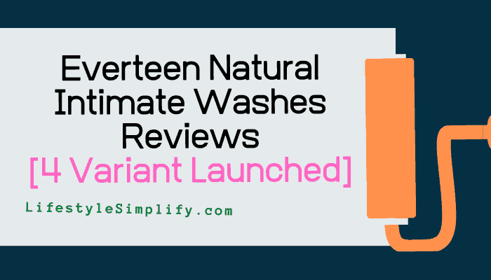 Everteen Natural Intimate Washes Reviews