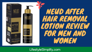 NEUD After Hair Removal Lotion Review