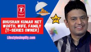 Bhushan-Kumar-Net-Worth-Wife-Family-T-series-Owner