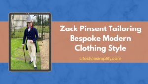 Zack Pinsent Tailoring